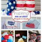 Celebrate the 4th of July ~ Here are some GREAT ideas!